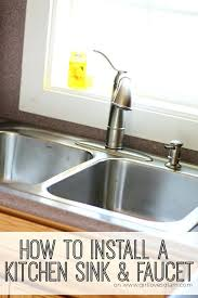 replace kitchen faucet kitchen faucet installation installing sink drain flange