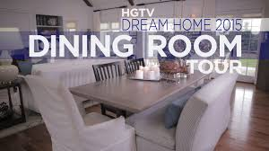 hgtv dining room hgtv dream home 2015 dining room hgtv dream home 2015 hgtv