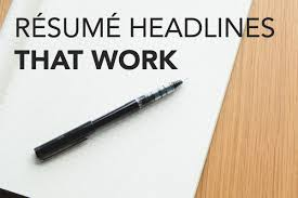 resume headlines that work blog
