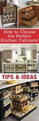 Kitchen Cabinet Organization Tips 6 Tips For Choosing The Perfect Kitchen Cabinets Cabinet Design