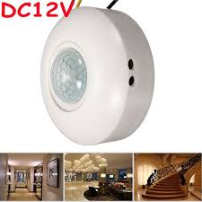 Ceiling Mounted Motion Sensor Light Switch High Sensitivity 12vdc Ceiling Mounted Pir Motion Sensor Light