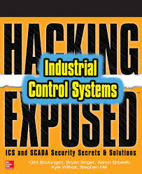 hacking exposed industrial control systems ics and scada security