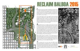 Map Of Balboa Park San Diego by Idea Reclaim Balboa 2015 De Bartolo Rimanic