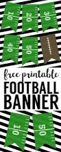 Diy Football Decorations Football Banner Free Printable Football Party Kids Football