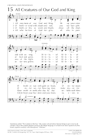 songs of praise and thanksgiving all creatures of our god and king hymnary org
