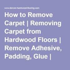 how to remove carpet glue residue from hardwood floors carpet