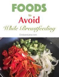 foods to avoid while breastfeeding newborn nurses cindy and