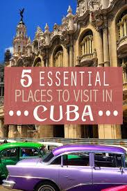 Wisconsin can i travel to cuba images 5 essential places to visit in cuba jpg