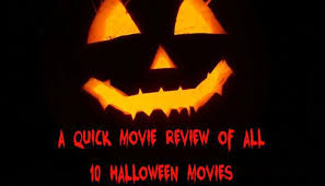 quick review of every halloween movie write good books