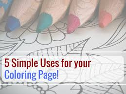 5 simple uses for your coloring page the coloring book club