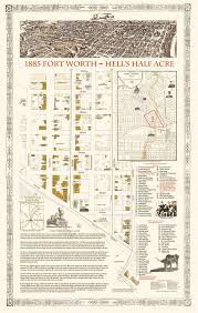 Fort Worth Map The Fort Worth Gazette Where The Heck Was Hell U0027s Half Acre