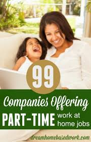 part time work at home are ideal for stay at home