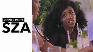 sza dinner party youtube