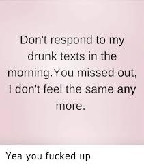 25 best memes about drunk text drunk text memes