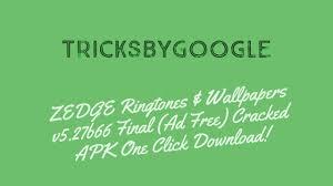 zedge ringtones u0026 wallpapers v5 27b66 final ad free cracked apk