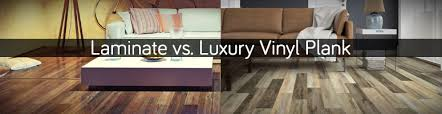 is vinyl flooring better than laminate laminate flooring versus luxury vinyl plank the carpet guys