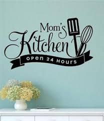 mom u0027s kitchen open 24 hours vinyl wall decals sticker words