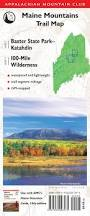 Appalachian Mountains On Map Amc Maine Mountains Trail Maps 1 2 Baxter State Park Katahdin And