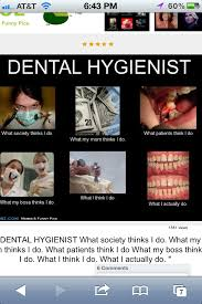 Dental Hygiene Memes - quotes about dental hygienists 20 quotes