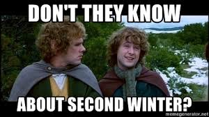 Winter Meme - don t they know about second winter second winter meme generator