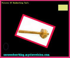 Woodworking Tools Canada Toronto by Woodworking Tools India Price 082956 Woodworking Plans And