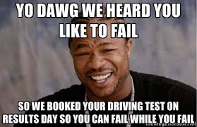 College Test Meme - driving test nerves archives open college