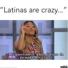 Sassy Black Woman Meme - 13 latinas be like memes that are too real crazy girlfriend