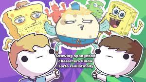 drawing kinda sorta not really realistic spongebob characters w