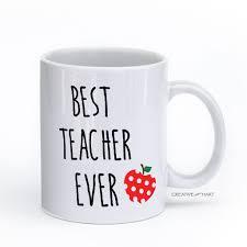 coffee mug best teacher ever u2013 creativehart