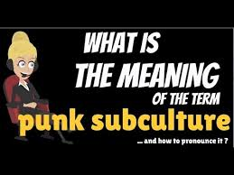 history of the punk subculture wikipedia the free what is punk subculture what does punk subculture mean punk