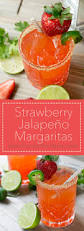 jalapeno margaritas strawberry jalapeño margarita hunger thirst play