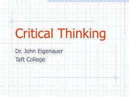 Developing Critical Thinking Skills SlideServe