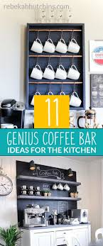 ideas for the kitchen 11 genius coffee bar ideas for the kitchen rebekah hutchins