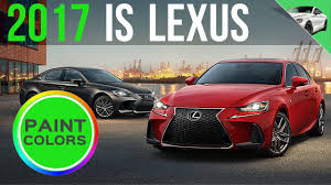 lexus rc 300t 2017 lexus is turbo f sport 300 u0026 350 colors youtube