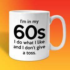 Coffee Mugs For Sale In My 60s Coffee Mug For Sale Shop Online For 60th Birthday Mugs