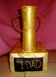 homemade fathers day gifts u2013 1 dad trophy the kids crafts blog