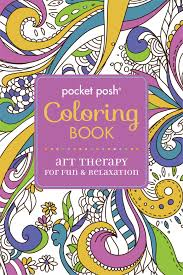 pocket posh coloring book art therapy for fun u0026 relaxation
