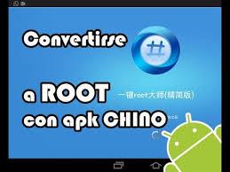 root apk convertirse en root chino con apk pc