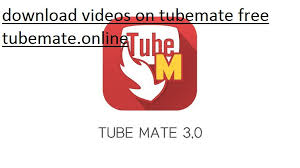 tubemate apk free for android on tubemate free tubemate