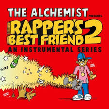 best friend photo album the alchemist rapper s best friend 2 album cover track list