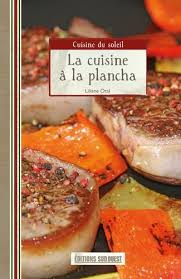 livre cuisine plancha amazon fr la cuisine à la plancha liliane otal livres
