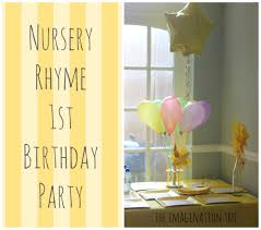 baby s 1st birthday nursery rhyme party for baby s 1st birthday the imagination tree