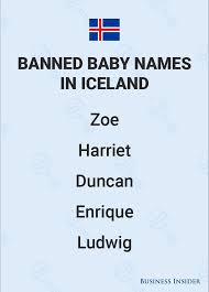 50 banned baby names from sweden denmark and around the world
