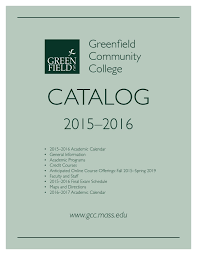 gcc catalog 2015 16 by greenfield community college issuu