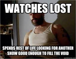 Lost Memes Tv - definitely miss lost but once upon a time the walking dead and