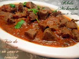 cuisiner l agneau foie d agneau de mouton en sauce tomate kebda mchermla amour