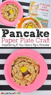 pancake paper plate craft inspired by if you give a pig a pancake