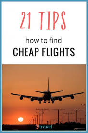 21 tips how to find cheap flights to anywhere in the world