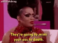 Drag Queen Meme - drag queen meme gifs tenor