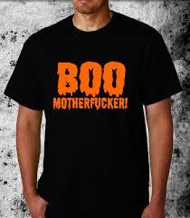 boo mother fucker offensive rude halloween tshirts